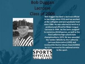 Bob Duggan, Lacrosse